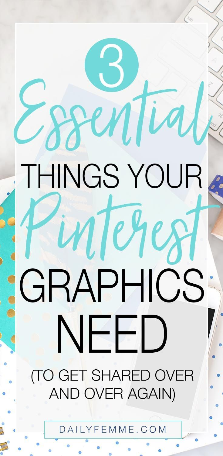 3 Essential Things Your Pinterest Graphics Need - Gorgeous Imagery, An Easy To Read Stellar Headline and Consistent Branding. Using these 3 elements in the right way will ensure your posts are pinned over and over again - click through to find out how to make this work for you. #marketing