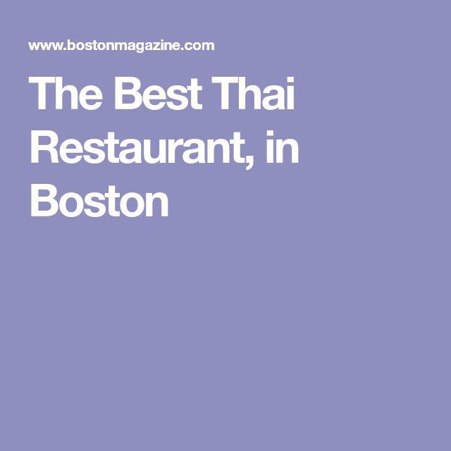 The Best Thai Restaurant, in Boston