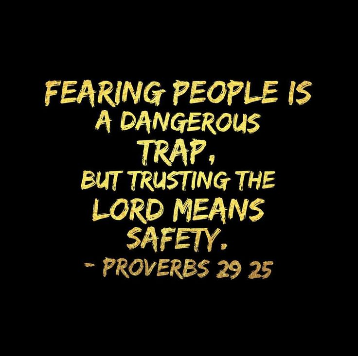 """0 Likes, 1 Comments - The Redeemed Way (@theredeemedway) on Instagram: """"Fearing people is a dangerous trap, but trusting the Lord means safety. - Proverbs 29:25"""""""