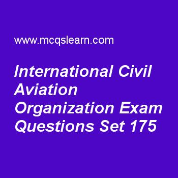 Practice test on international civil aviation organization, general knowledge quiz 175 online. Practice GK exam's questions and answers to learn international civil aviation organization test with answers. Practice online quiz to test knowledge on international civil aviation organization, pulmonary circulation, francis crick, atlantic ocean facts, moon facts worksheets. Free international civil aviation organization test has multiple choice questions as international civil aviation...