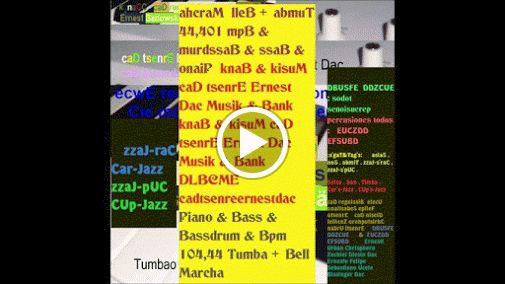 ahcraM  lleB + abmuT 44,401 mpB & murdssaB & ssaB & onaiP  knaB & kisuM caD tsenrE Ernest Dac Musik & Bank  knaB & kisuM caD tsenrE Ernest Dac Musik & Bank DLBCME cadtsenreernestdac  Piano & Bass & Bassdrum & Bpm 104,44 Tumba + Bell  Marcha                       zzaJ-raC Car-Jazz        zzaJ-pUC CUp-Jazz DBUSFE  DDZCUE  : sodot senoisucrep  percusiones todos :   EUCZDD EFSUBD :s'gaT&Tag's:      aslaS , noS , abmiT , zzaJ-s'raC , zzaJ-s'pUC , Salsa , Son , Timba , Car's-Jazz , CUp's-Jazz  ca