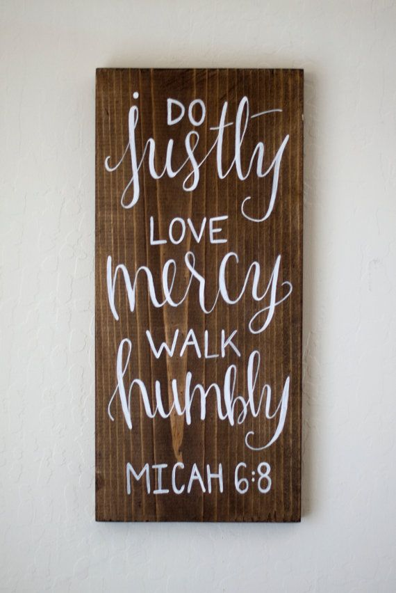Do Justly Love Mercy Walk Humbly Micah 6:8 Wood Sign by HeartcraftedCo