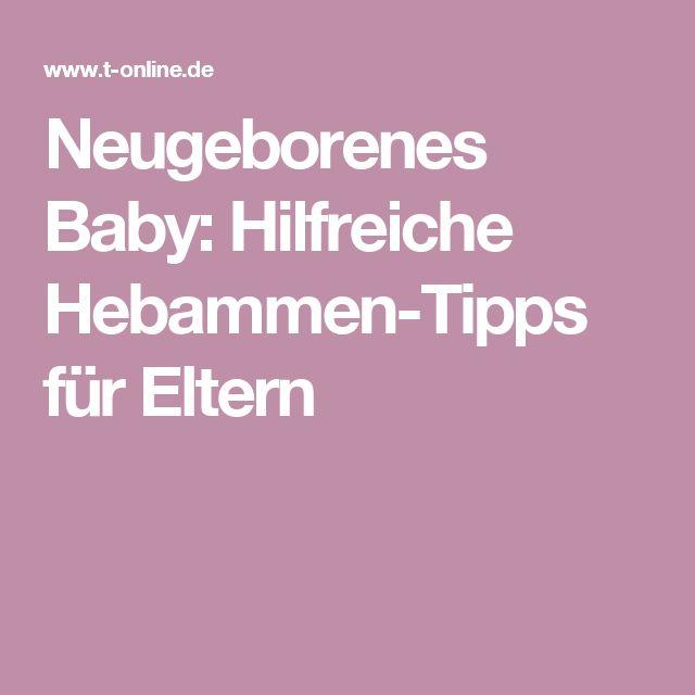 Neugeborenes Baby: Hilfreiche Hebammen-Tipps für Eltern