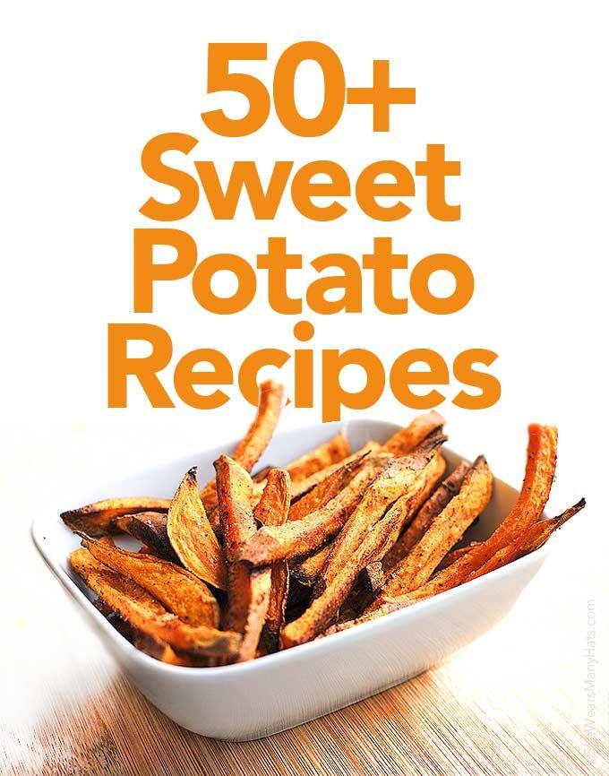 50+ Sweet Potato Recipes