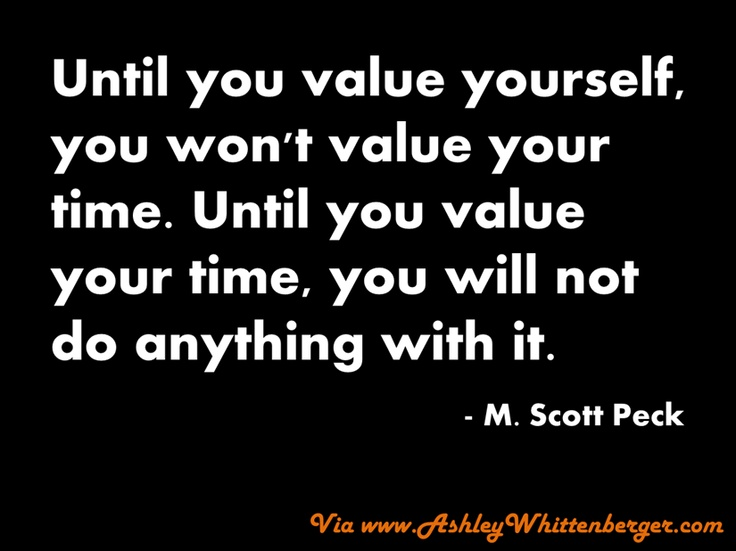 M. Scott Peck on Valuing Yourself & Your Time...