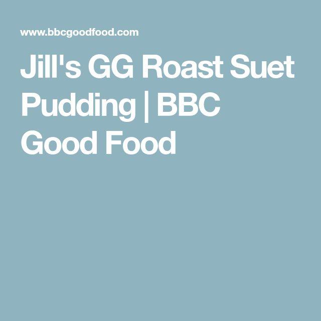 Jill's GG Roast Suet Pudding | BBC Good Food