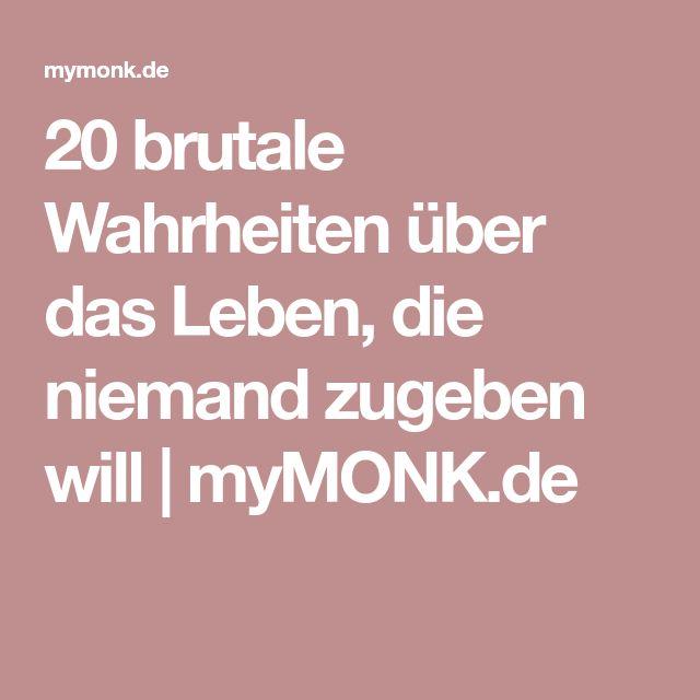 20 brutale Wahrheiten über das Leben, die niemand zugeben will | myMONK.de