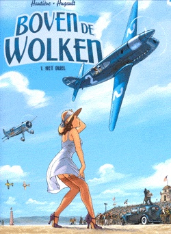 Top cartoonist Hugault with a breathtaking story about airplanes, war and women. Not necessarily in this order.