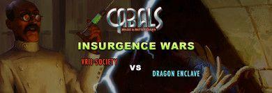 Insurgence Wars Latest News | Cabals: Magic & Battle Cards
