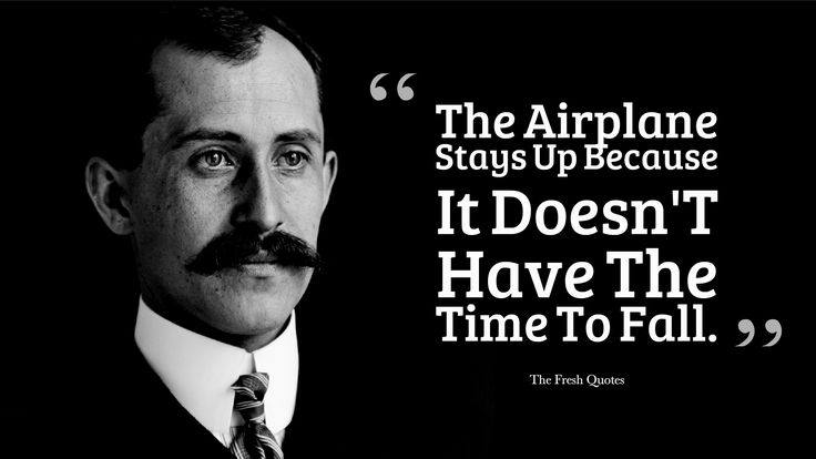 The Wright Brothers Quotes Alluring 1950 Best Inspirational Quotes Images On Pinterest  Inspire Quotes . Decorating Inspiration