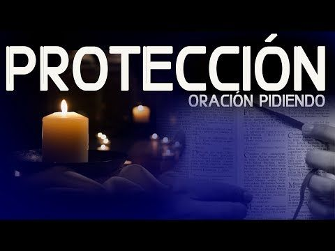 MI RINCON ESPIRITUAL: oración pidiendo protección