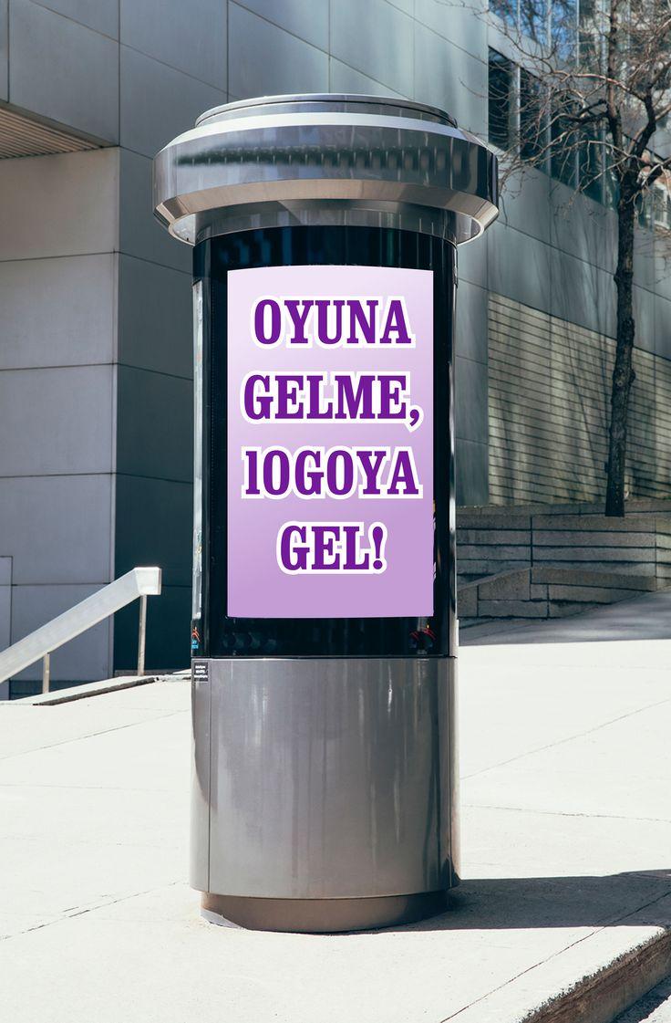 #Oyuna #gelme, #logo #tasarıma #gel