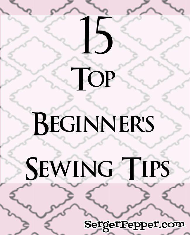 15 Top Beginner's Sewing Tips - Sew Basic Series - Serger Pepper