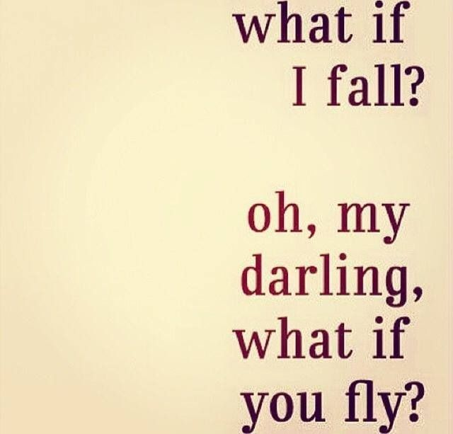 If you never fall, you never get up...