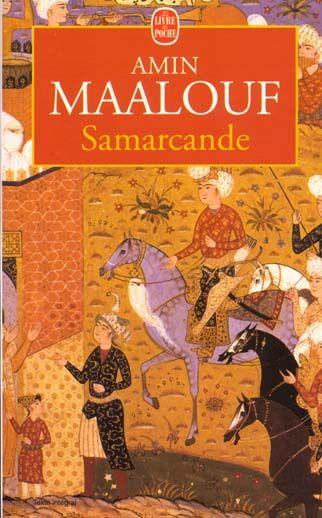 Note de lecture: Samarcande d'Amin Maalouf.