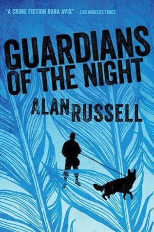 Book Review: GUARDIANS OF THE NIGHT by Alan Russell
