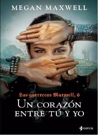 Descargar Un Corazon Entre Tu Y Yo Megan Maxwell Pdf Y Epub Gratis En 2021 Megan Maxwell Libros Megan Maxwell Megan Maxwell Pdf