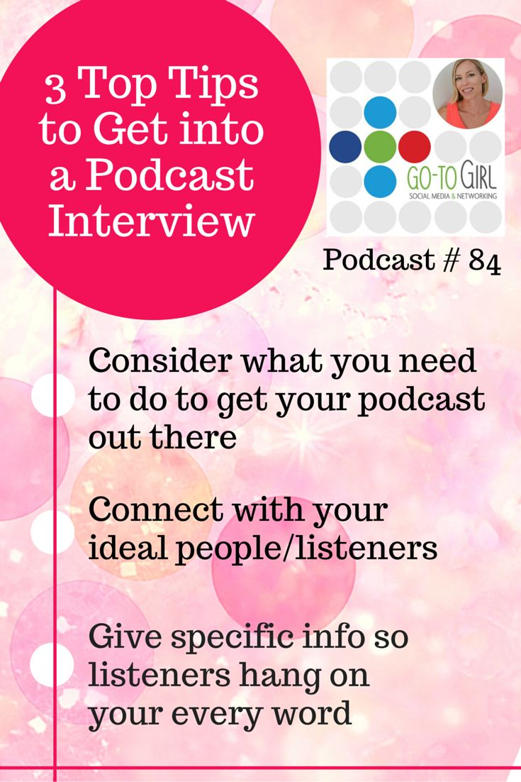 Have you ever thought about how cool it would be to share your 'story' and message on a podcast?   In this episode of the Go to Girl Podcast, Jessica from Interview Connections shares her tips on 'How to get booked as a Guest on a Podcast Interview.