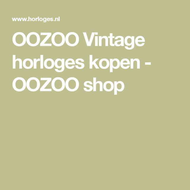 OOZOO Vintage horloges kopen - OOZOO shop