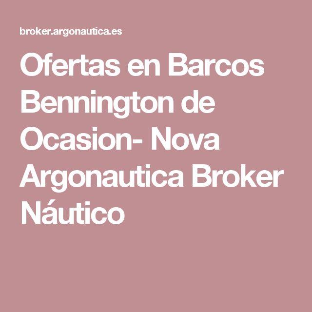 Ofertas en Barcos Bennington de Ocasion- Nova Argonautica Broker Náutico