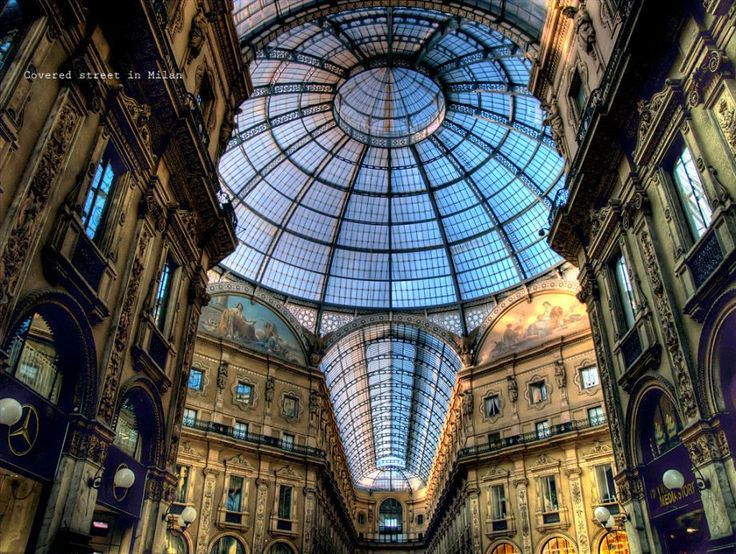 Galleria Vittorio Emanuele II, Milan, Italy: A site for many luxury goods shops, including Prada and Gucci, as well as fast food restaurants, such as McDonald's, and hotels.: Vittorioemanuel, Favorit Place, Covers Street, Emanuel Ii, Glasses Domes, Milan Italy, Vittorio Emanuel, Crystals Palaces, Galleria Vittorio