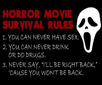 These used to be the rules. But as Scream 4 teaches us, things change.