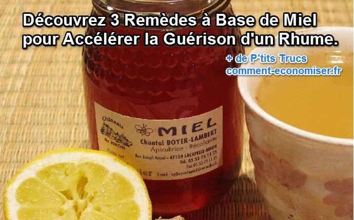 remède miel pour guérir plus vite rhume