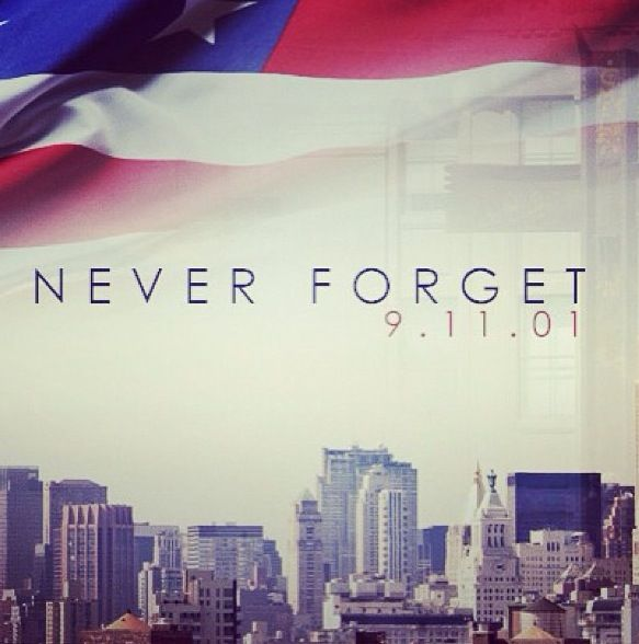 9 11 Never Forget Quotes: Funny Pics, Quotes, Sayings