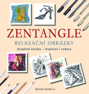 A z této knížky jsem čerpala inspiraci... ZENTANGLE: Relaxační obrázky, vydala Metafora, v roce 2014