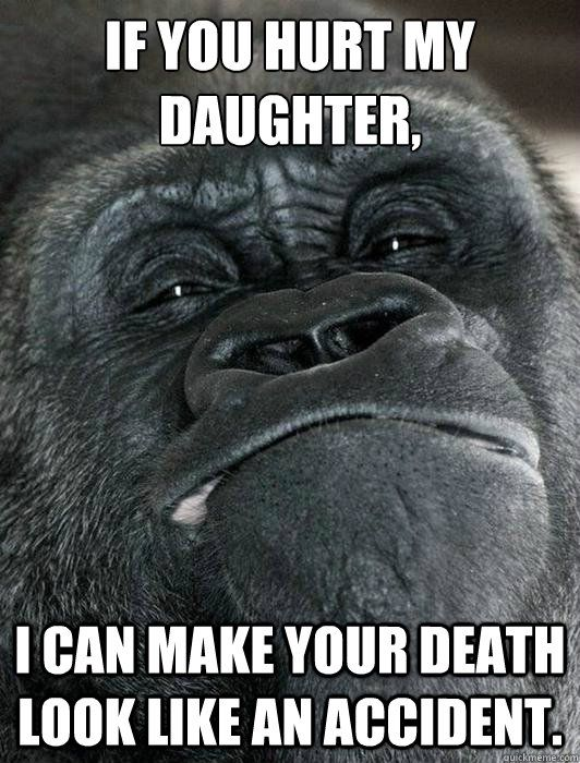 Funny Memes For Your Daughter : Dont hurt my family quotes quotesgram