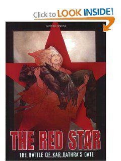 Red Star, Vol. 1: The Battle of Kar Dathras Gate by Christian Gossett. $6.86. Author: Christian Gossett. Publisher: Archangel Studios (November 1, 2001). Publication: November 1, 2001  I have that!
