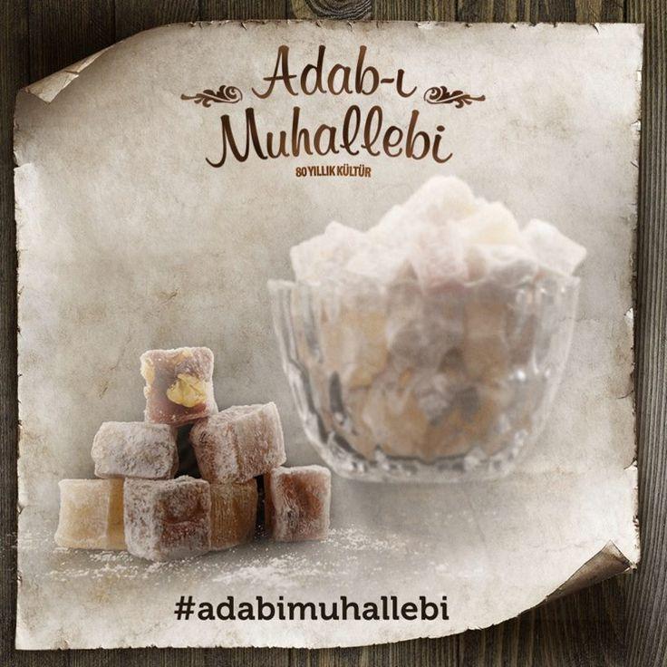 Adab-ı Muhallebi; her misafir ziyaretinin, dostluğu pekiştiren bir bahane olduğu bilmektir.