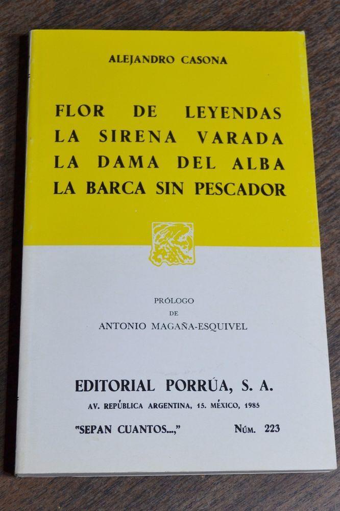 Flor De Leyendas Sirena Varada Dama Del Alba Barca Sin Pescador Alejandro Casona