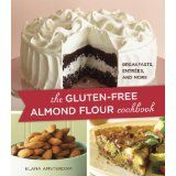 The Gluten-Free Almond Flour Cookbook (Paperback)By Elana Amsterdam