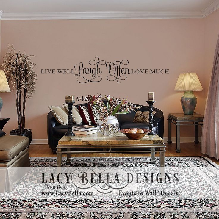 family living room wall decal  Live Well Laugh Often Love Much  Visit Lacy Bella & 142 best Family Room Designs images on Pinterest | Creative wall ...