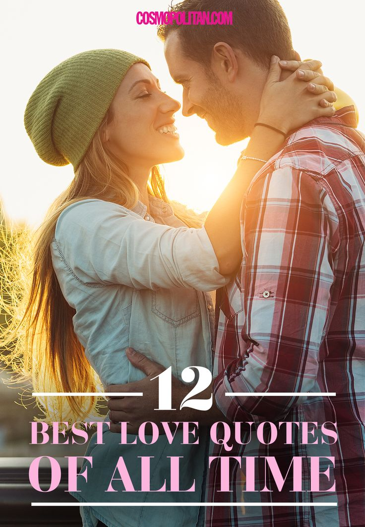 BEST LOVE QUOTES OF ALL TIME: Cosmopolitan.com rounded up the best love quotes from epic movies and moments in history. Here you'll find sweet sayings about love and relationships from iconic movies and people like The Notebook, Taylor Swift, Audrey Hepburn, Marilyn Monroe, and more.