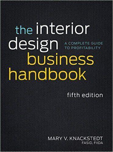 Amazon The Interior Design Business Handbook A Complete Guide To Profitability