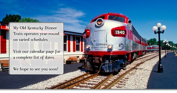 My Old Kentucky Dinner Train, in Bardstown Ky. 2 hour train excursion featuring lunch & dinner gourmet meals.