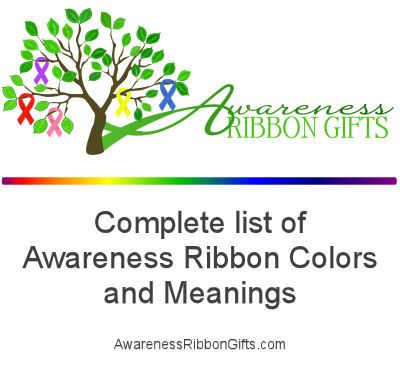 The most complete list of Awareness Ribbon Colors and Meanings AwarenessRibbonGifts.com