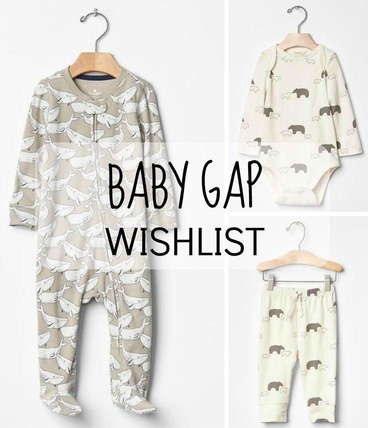 Baby boy wishlist from Gap UK.