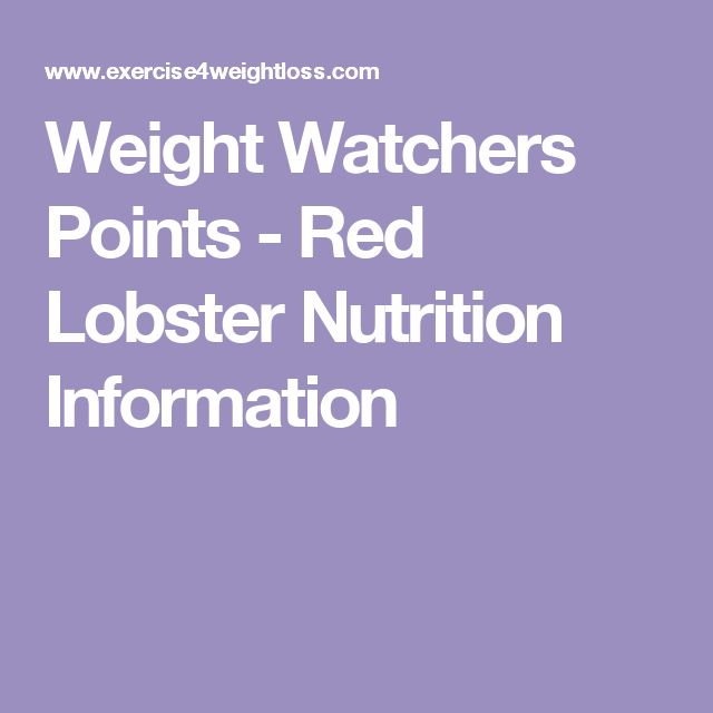 Weight Watchers Points - Red Lobster Nutrition Information