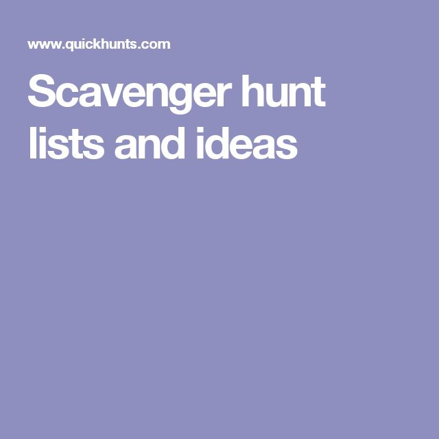 Scavenger hunt lists and ideas