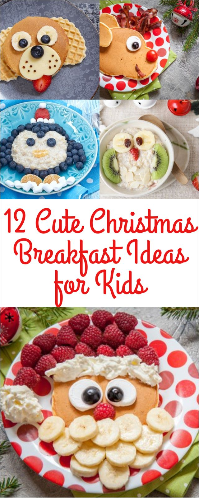 12 Cute Christmas Breakfast Ideas for Kids