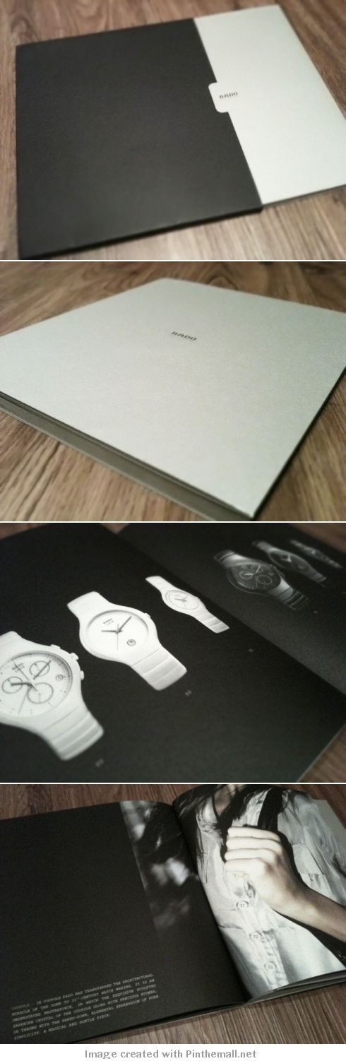 "When I went shopping in Taiwan last Fall, I fell in love with the Rado watches. They're simple, clean, and… I'm waiting for the right time to get one! Two weeks ago, I requested a catalog from them online and when I received it, I was pleasantly surprised by the quality of the packaging and design. They definitely did not cut corners with the heavy-stock paper, silver catalog jacket, and casing. I also love the use of ""white"" space on each page. They let the watch/picture speak for itself."
