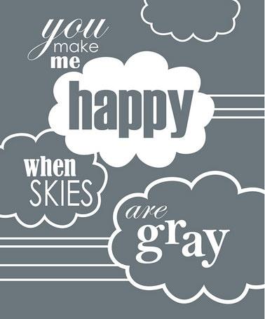 gray: Gray Print, Trendography Prints Love, My Girl, Sunshine, Charcoal Skies, Baby, Kid Stuff, Wall, Gray Quotes