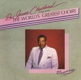 Rev. James Cleveland Sings with the World's Greatest Choirs [CD]