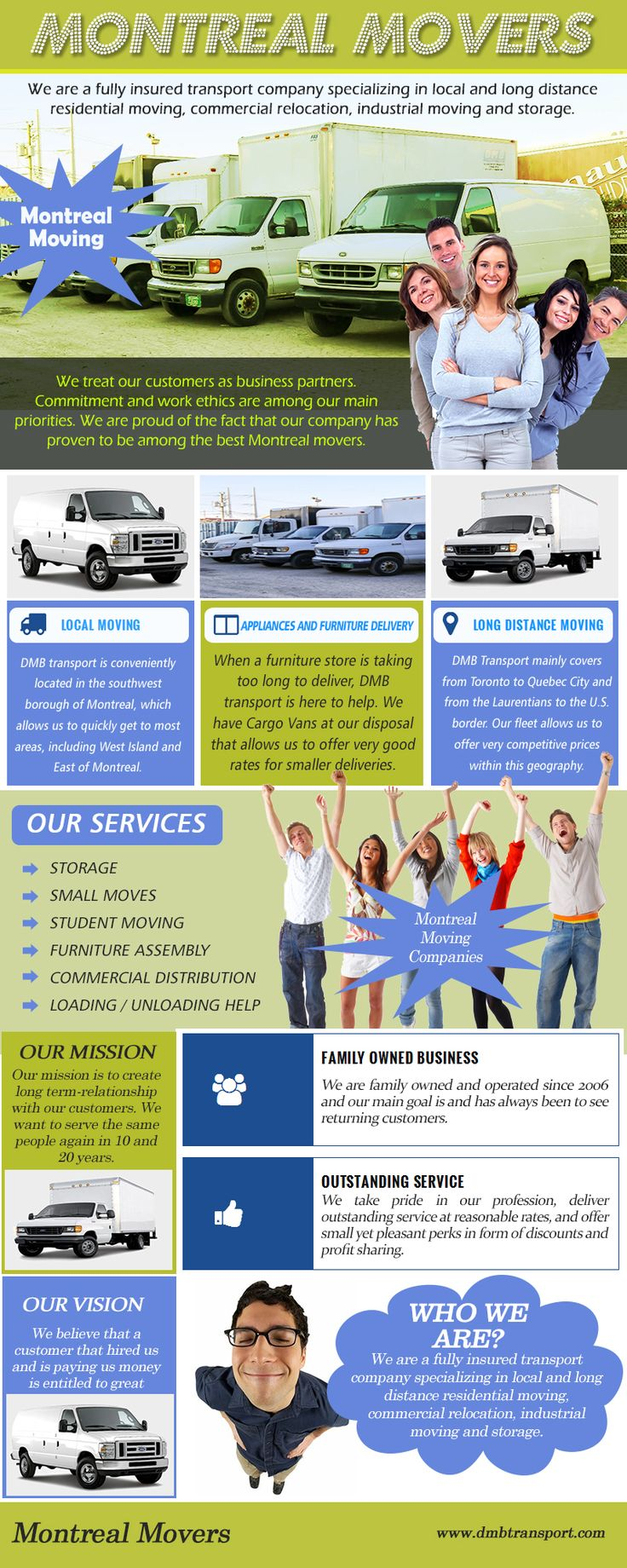 Visit this site https://twitter.com/DMBTransports/ for more information on Montreal movers. Moving is hard work but with the services of professional movers it can be stress-free and a pleasant experience. Montreal movers specialize in their work and thus are experts in the process of relocating. By hiring their services, you can focus on other important aspects and leave the shifting of everything from heavy furniture to delicate show items to the professionals.