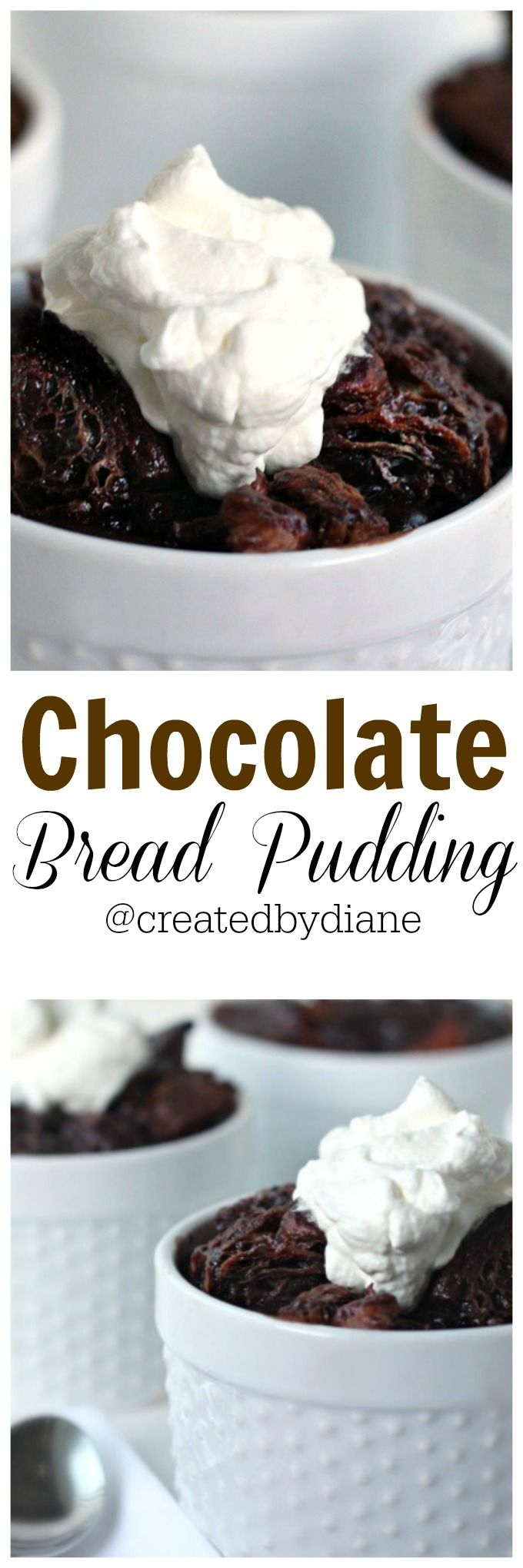 chocolate bread pudding recipe from @createdbydiane
