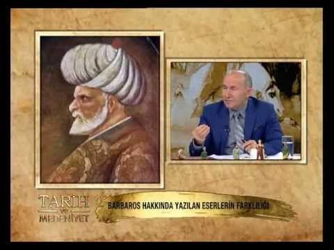 Tarih ve Medeniyet-53.Bolum-Barbaros Hayreddin Paşa-1