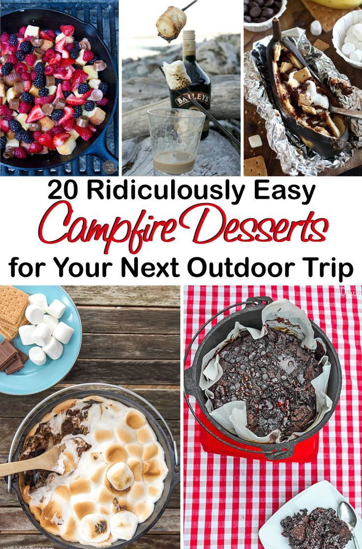 20 Ridiculously Easy Campfire Desserts for Your Next Outdoor Trip